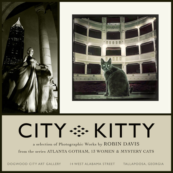 Robin Davis Photography Solo Exhibition City Kitty at Dogwood Gallery Talapoosa GA